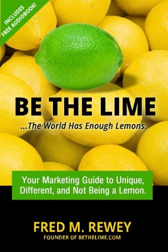 Download Be The Lime: ..the world has enough lemons pdf