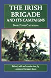 img - for The Irish Brigade and Its Campaigns (The Irish in the Civil War) by Lawrence Kohl (1994-01-01) book / textbook / text book