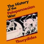 The History of the Peloponnesian War |  Thucydides