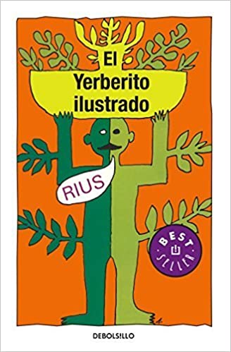 Yerberito Ilustrado, El (Best Seller (Debolsillo)) (Spanish Edition) by Rius (2010)