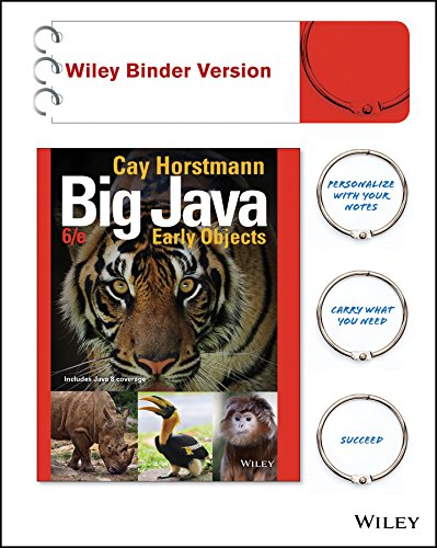Big Java, Binder Ready Version: Early Objects by Wiley