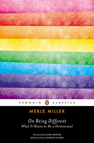 On Being Different: What It Means to Be a Homosexual (Penguin Classics) ()
