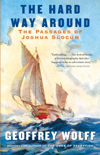 The Hard Way Around: The Passages of Joshua Slocum (Vintage Departures)