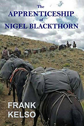 Book: The Apprenticeship of Nigel Blackthorn by Frank Kelso