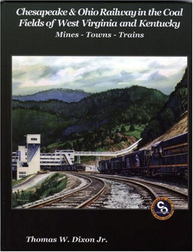 Chesapeake & Ohio Railway in the Coal Fields of West for sale  Delivered anywhere in USA