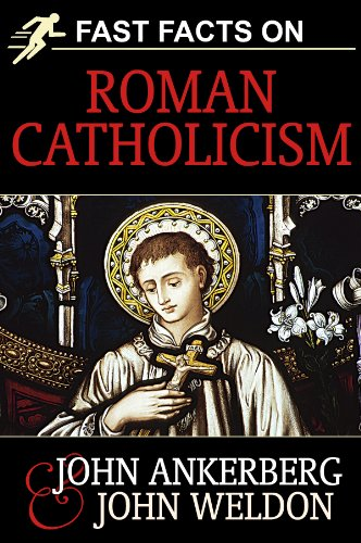 Fast Facts on Roman Catholicism