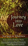 Journey into Love, Kani Comstock and Marisa Thame, 0967918642