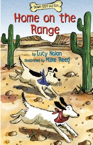 Home on the Range (Down Girl and Sit Series) ()