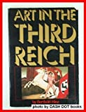 Art in the Third Reich, Berthold Hinz, 0394737431