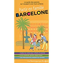 Barcelone -partir en famille -2e ed.