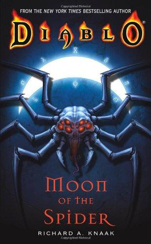 Moon Spider (Moon of the Spider (Diablo, Book 1))