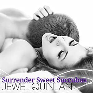 Surrender Sweet Succubus Audiobook
