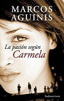La pasión según Carmela par Marcos
