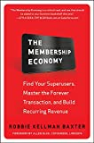 The Membership Economy: Find Your Super