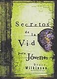 Secretos de la Vid para Jovenes, Bruce Wilkinson, 0789911477