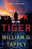 Dark Tiger, William G. Tapply, 0312379781