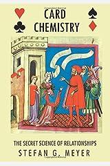 Card Chemistry: The Secret Science of Relationships Paperback