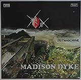 Madison Dyke: Zeitmaschine [Vinyl]