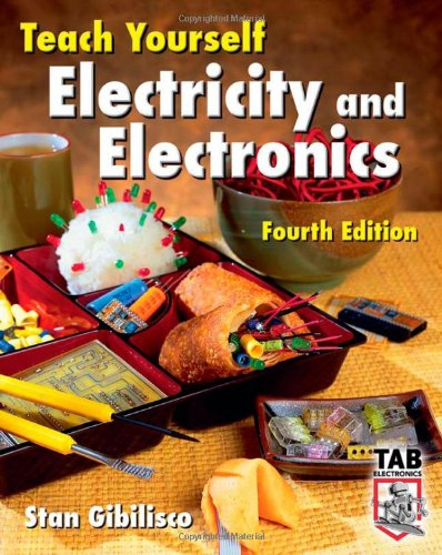 Teach Yourself Electricity and Electronics, Fourth