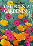 The Los Angeles Times California Gardening, Robert Smaus, 0810912589