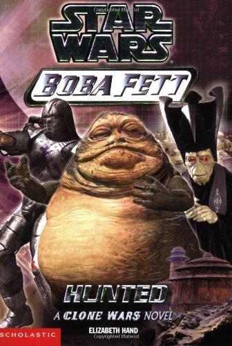 Hunted (Star Wars: Boba Fett, Book (Boba Fett Series)