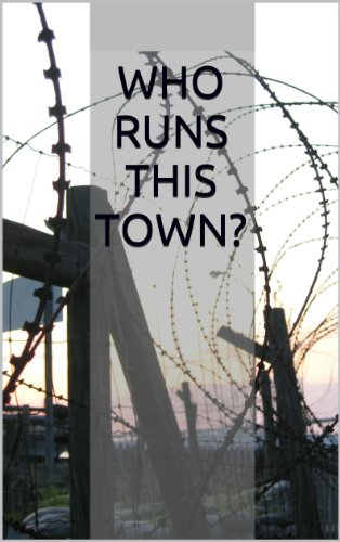 Who Runs This Town?