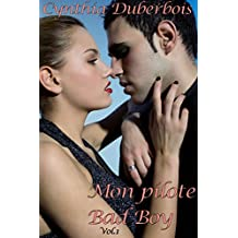 Mon Pilote Bad Boy: Volume 1 (New Romance, Humour, Erotisme) (Pilotes Rebelles t. 2) (French Edition)