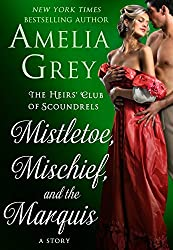 Mistletoe, Mischief, and the Marquis (The Heirs' Club)