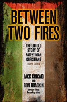 Between Two Fires by [Brackin, Ron, Kincaid, Jack]