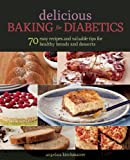Delicious Baking for Diabetics, Angelika Kirchmaier, 1628737530
