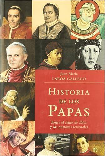 Historia de los papas (Historia Divulgativa): Amazon.es: Laboa, Juan Maria: Libros