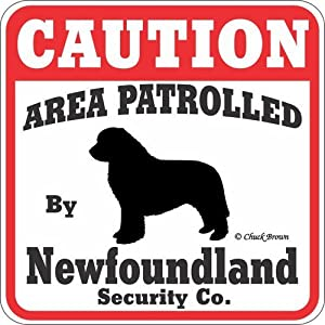 "Dog Yard Sign ""Caution Area Patrolled By Newfoundland Security Company"" 6"