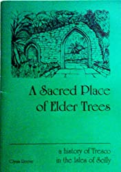 A sacred place of elder trees: A history of Tresco in the Isles of Scilly