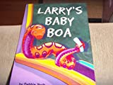 Larry's Baby Boa, Harcourt School Publishers Staff, 015323086X