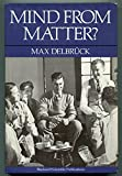 Mind from Matter, Max Delbrueck, 0865423067