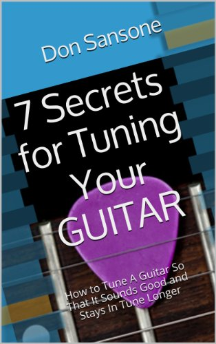 Tuner Guitar Online - 7 Secrets for Tuning Your Guitar