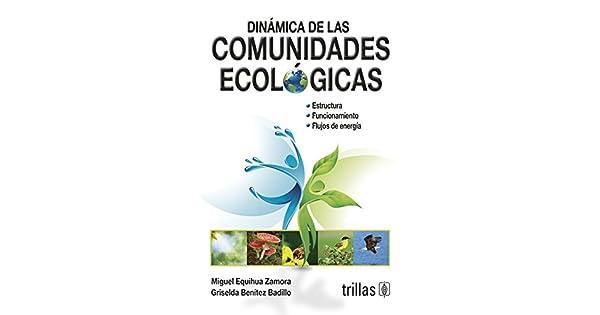 Amazon.com: DINAMICA DE LAS COMUNIDADES ECOLOGICAS Y ...