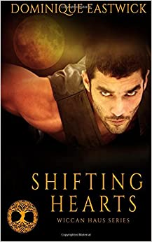 Book Shifting Hearts: Volume 1 (Wiccan Haus)