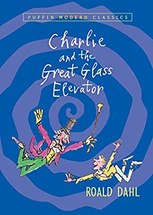 book cover of Charlie and the Great Glass Elevator