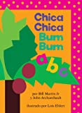 img - for Chica Chica Bum Bum ABC (Chicka Chicka ABC) (Spanish Edition) book / textbook / text book