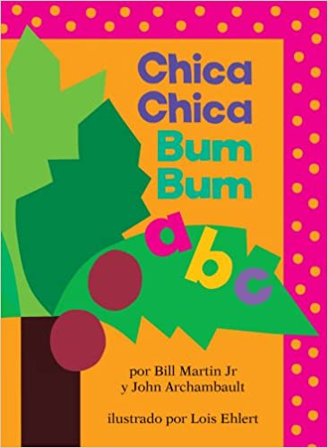Amazon.com: Chica Chica Bum Bum ABC (Chicka Chicka ABC) (Spanish ...