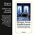 Endlich mein (Guido Brunetti 24) Audiobook by Donna Leon Narrated by Joachim Schönfeld