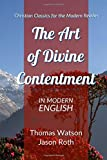 The Art of Divine Contentment: In Modern English