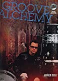 Stanton Moore Groove Alchemy Drums Book/Cd