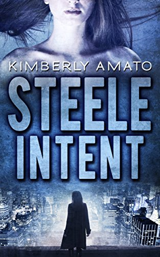 Steele Intent (The Jasmine Steele Mystery Series Book 1)
