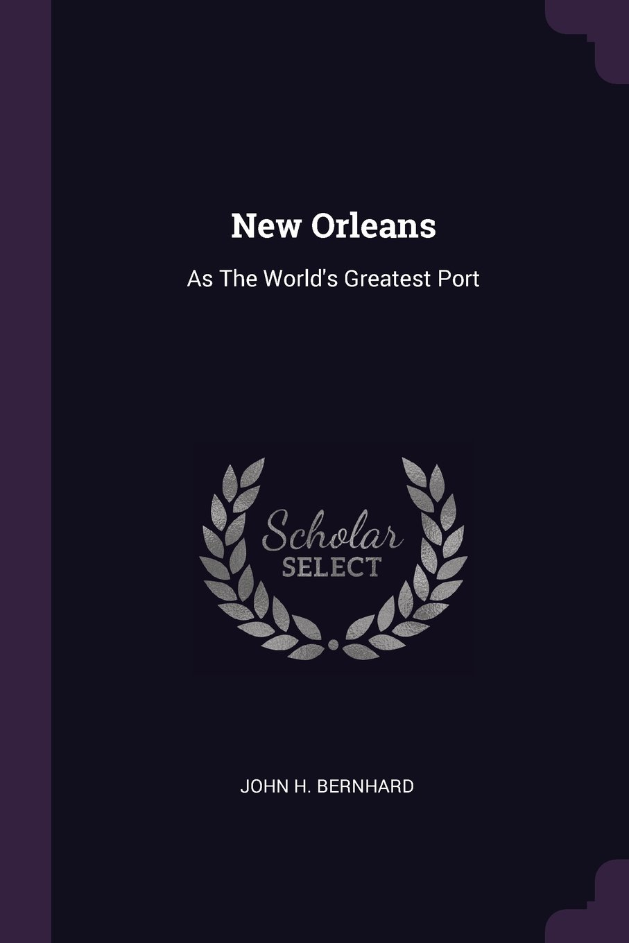 Download New Orleans: As The World's Greatest Port pdf epub