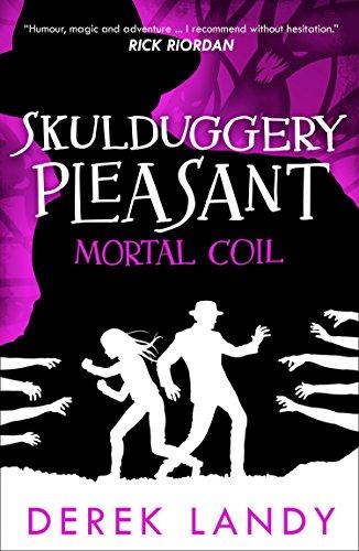 Mortal Coil (Skulduggery Pleasant, Book 5) (Skullduggery Pleasant Book 4)