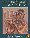 The Handmade Alphabet, Laura Rankin, 0140558764