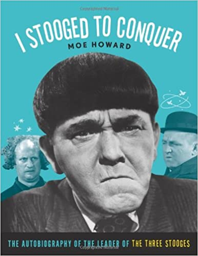moe howard and the three stooges autobiography of a flea