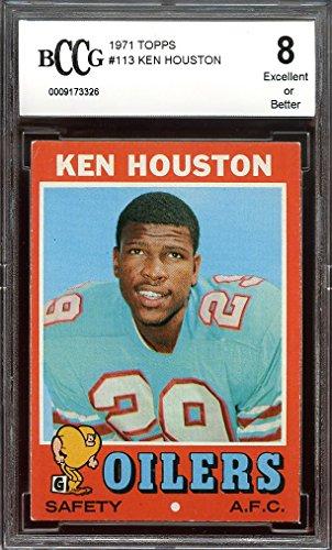 1971 topps #113 KEN HOUSTON houston oilers rookie card BGS BCCG 8 Graded Card